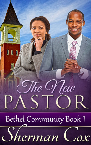 The New Pastor: Bethel Community 1