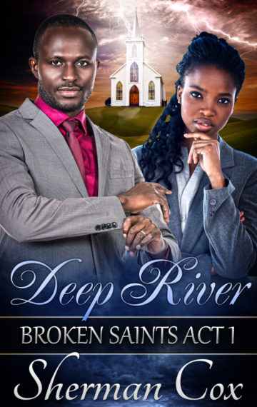 Deep River: Broken Saints 1